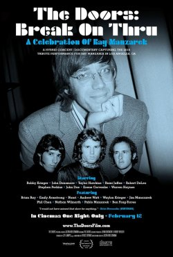 THE DOORS: BREAK ON THRU A CELEBRATION OF RAY MANZAREK