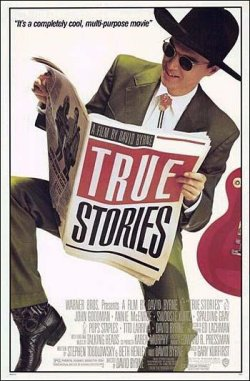 TRUE STORIES (HISTORIAS VERDADERAS)