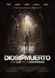 DIOS NO ESTÁ MUERTO 3: UNA LUZ EN LA OSCURIDAD (2018)